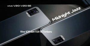 Vivo V20 dan V20 SE Terbaru